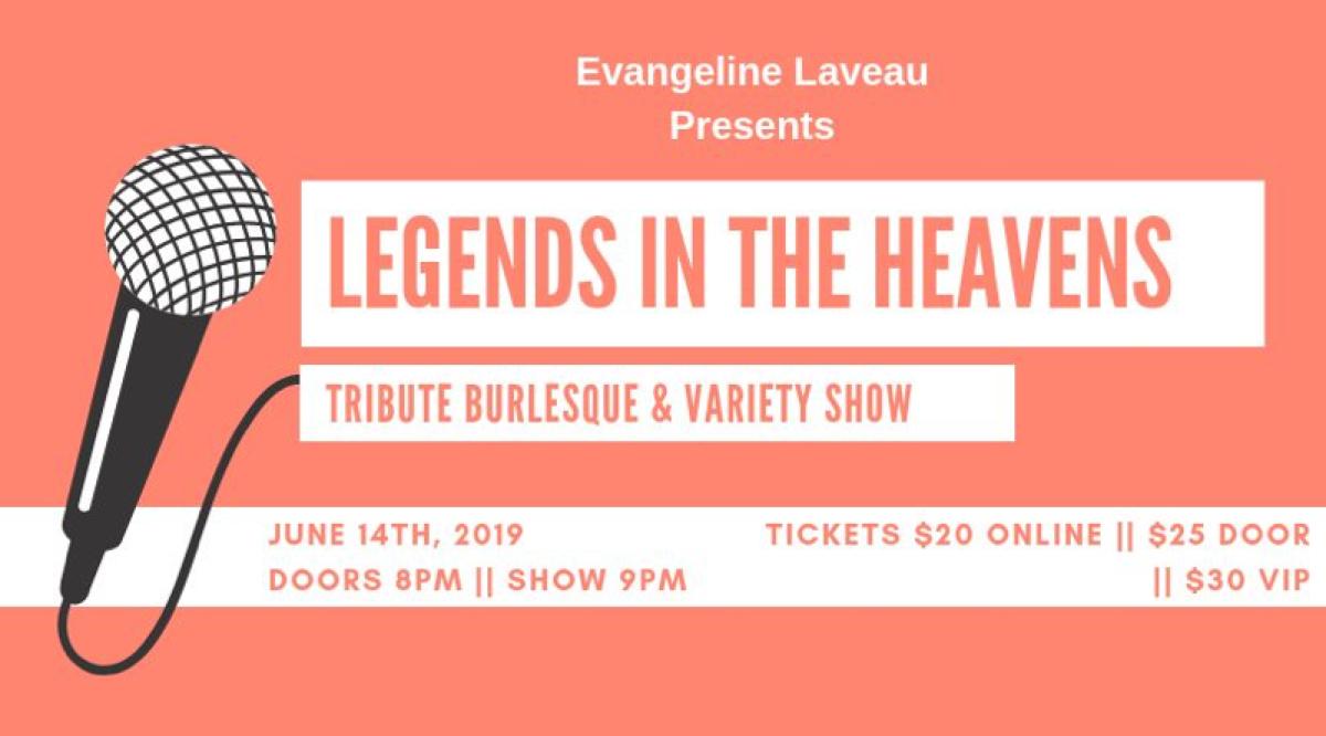 Legends in the Heavens: Tribute Burlesque & Variety Show — June 14, 2019 — Red Light Café, Atlanta, GA