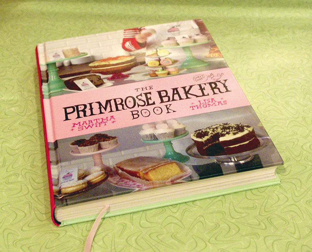 """The Primrose Bakery Book"" by Martha Swift and Lisa Thomas"