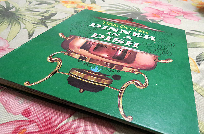 """Betty Crocker's Dinner in a Dish"", published in 1965"