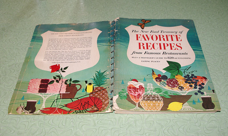 """""The New Ford Treasury of Favorite Recipes from Famous Restaurants"", published in 1963"