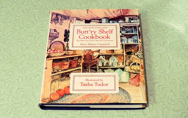 """The New England Butt'ry Shelf Cookbook: Recipes for Very Special Occasions"" by Mary Mason Campbell"