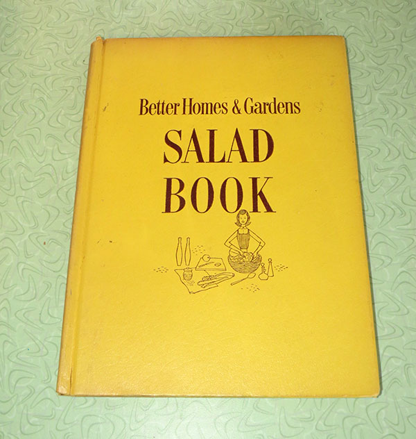"1958's ""Better Homes & Gardens Salad Book"""