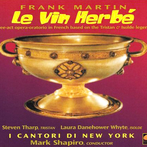Frank Martin:  Le Vin Herbé