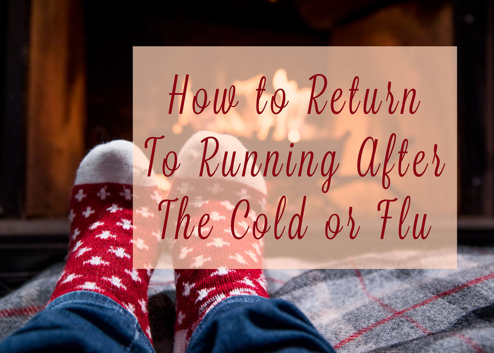 Return to running after cold or flu