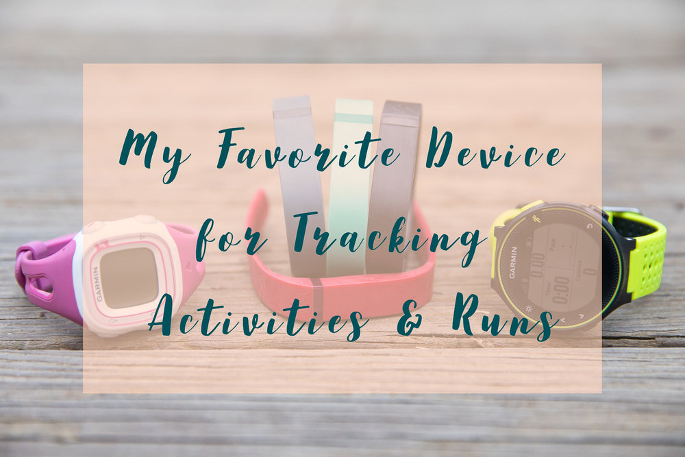 Favorite Device to Track Activities and Run