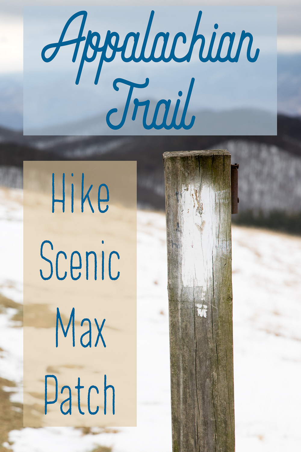 Appalachian Trail - Hike Max Patch, famous for its fantastic views!