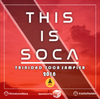 DJ Jel & Live Love Soca 2018 This Is Soca Sampler With less than 40 days left until masqueraders hit the road for Trinidad Carnival, there's a lot of 2018 music being released. Check out this soca sample from DJ Jelnow and get in the mix!