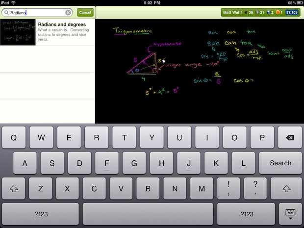 Khan Academy Enters Next Era With iPad App   BY GREGORY FERENSTEIN |,  fastcompany.com    03-10-2012 | 4:31 PM  Offline learning is the latest tool for the unorthodox education organization. Here's how that and other new features will power Khan Academy's new app.  Khan Acad­e­my, the wild­ly pop­u­lar Youtube lec­ture series, is…