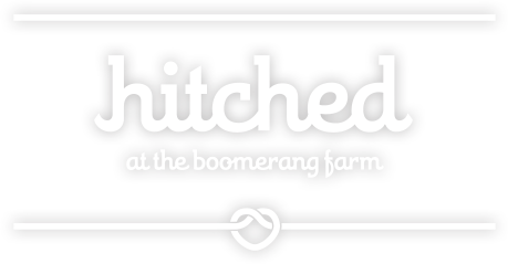 Hitched at the Boomerang Farm