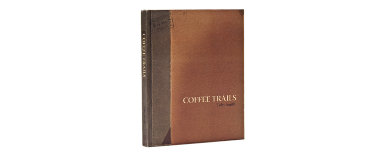 Coffee Trails by Toby Smith