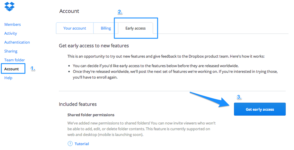 The Dropbox for Business administrator must opt-in to gain early access to the new sharing controls.