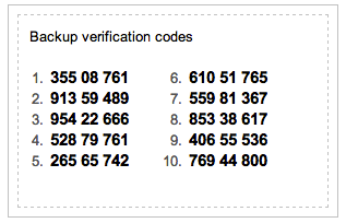 In case you lose your smartphone, Google provides a list of backup codes.