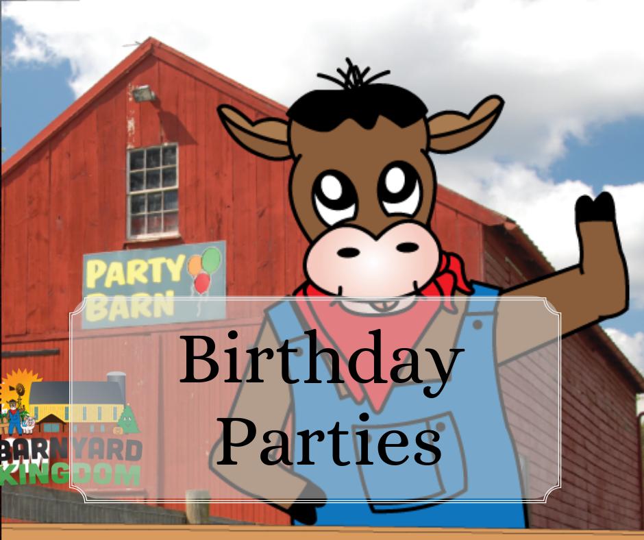 Celebrate your birthday at Barnyard Kingdom!