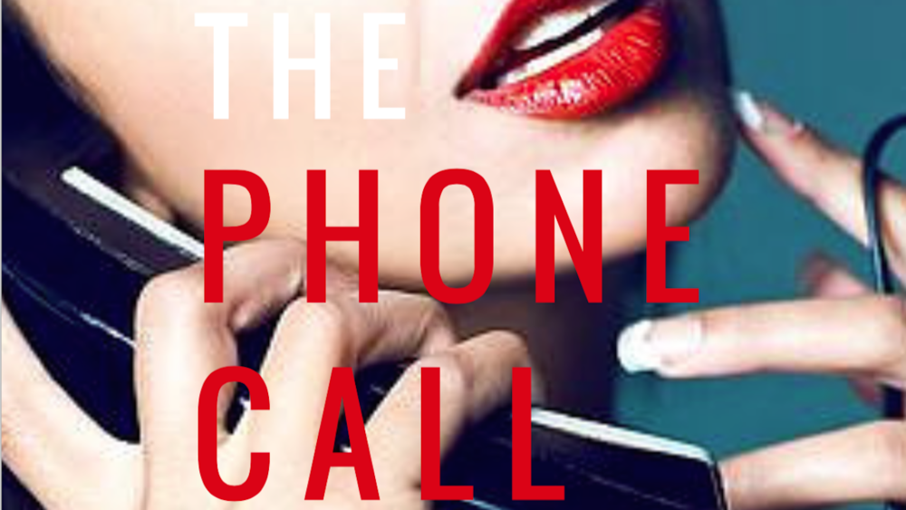 """""""The Phone Call"""" A Valentine's Day Short Story"""