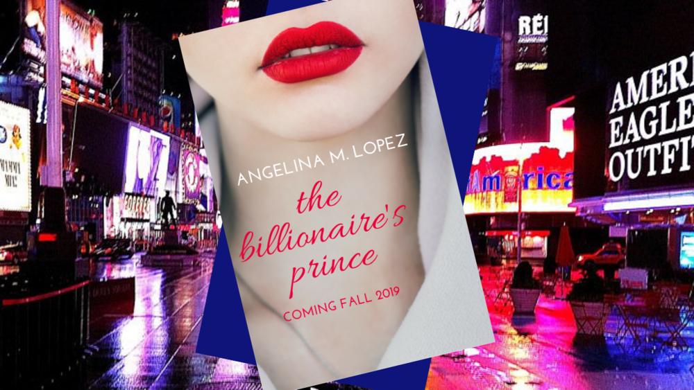 TheBillionairesPrince_AngelinaMLopez.com