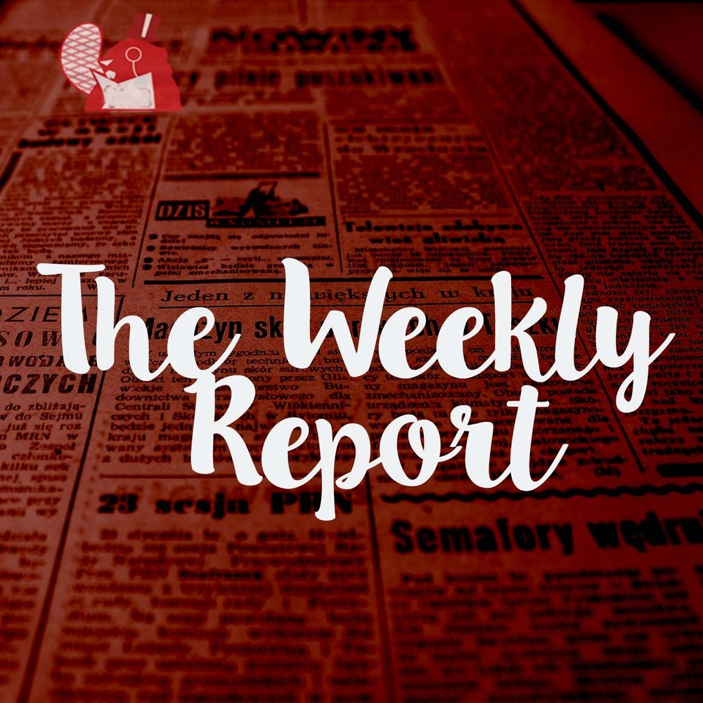 The Weekly Report                July 19          May 11