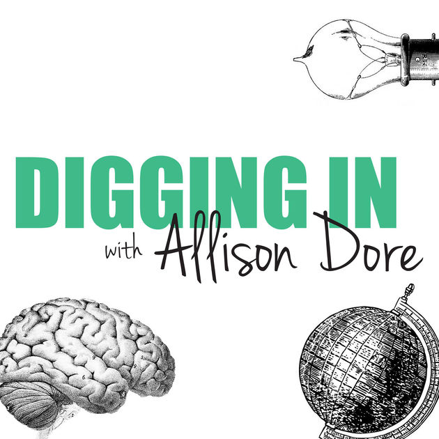 Digging In with Allison Dore