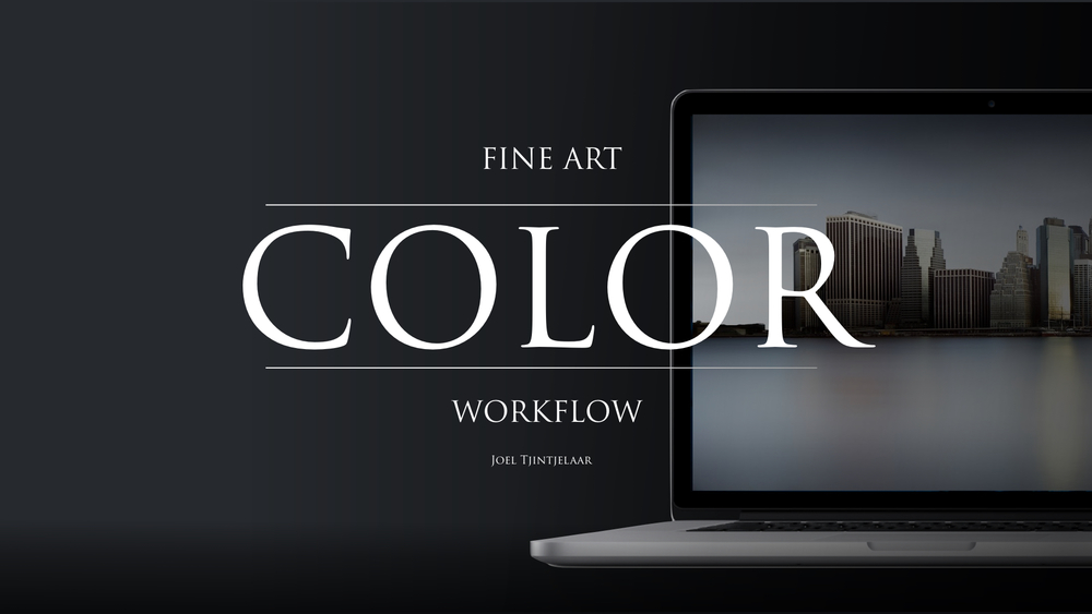 Fine Art Color Workflow - Joel Tjintjelaar