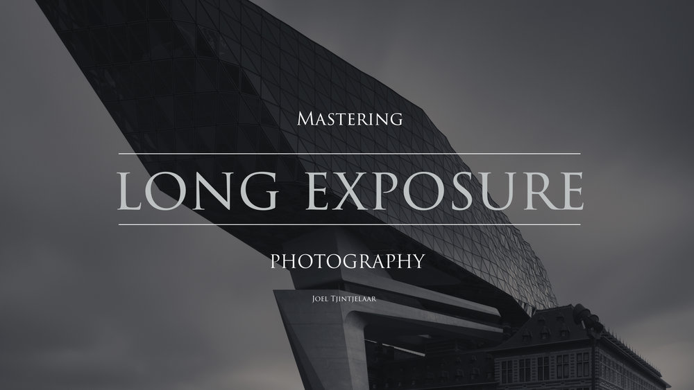 Mastering Long Exposure Photography - title visual.jpg
