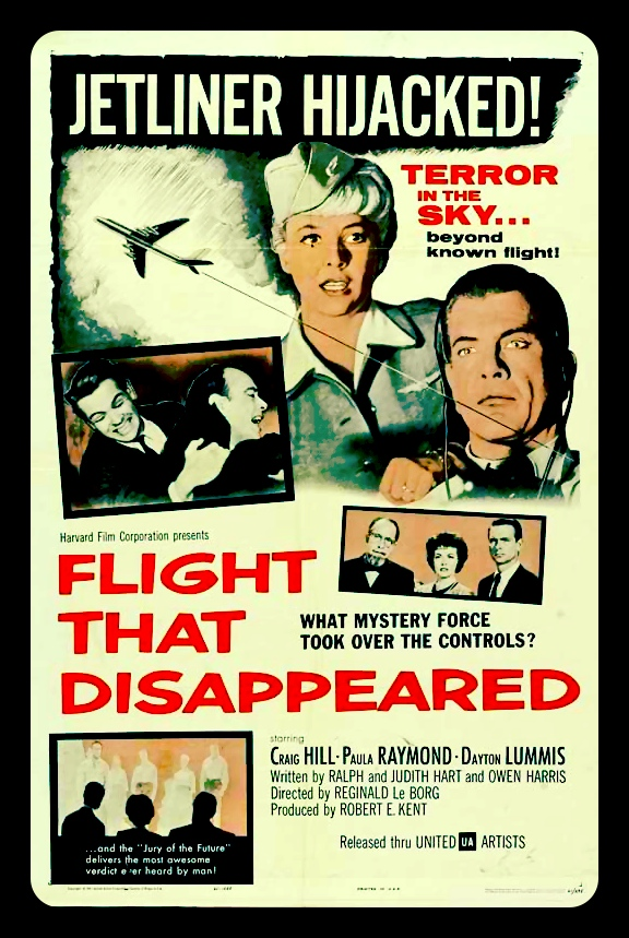 The Flight that Disappeared -1961- Dir: Reginald LeBorg   Tonight's B-movie selection.  It's like LOST, minus the crappy, sappy ending; sans soapy love triangles, the irrelevant flashbacks, and nobody on the plane is secretly related. Actually, it's nothing like It. That's why I like it! Where IS Flight 60?  #letsdestroythefuture!  #tagline:themostawesomejudgementeverheardbyman!