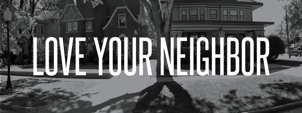 Love Your Neighbor Header.jpg