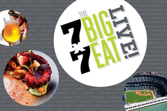 7x7 — The Big Eat Live!