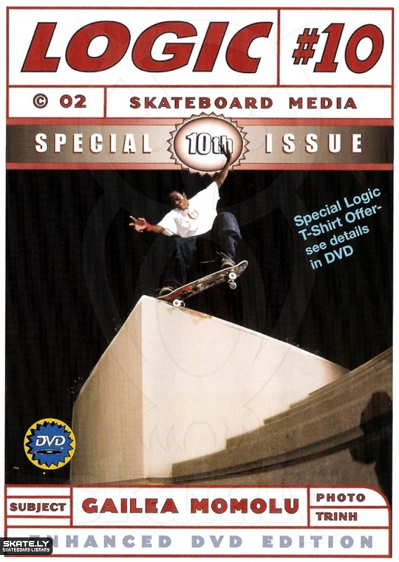 Logic Issue 10    2002  International skateboarding video magazine. Featured in the Australia montage at 0:31 sec.     CLICK TO WATCH