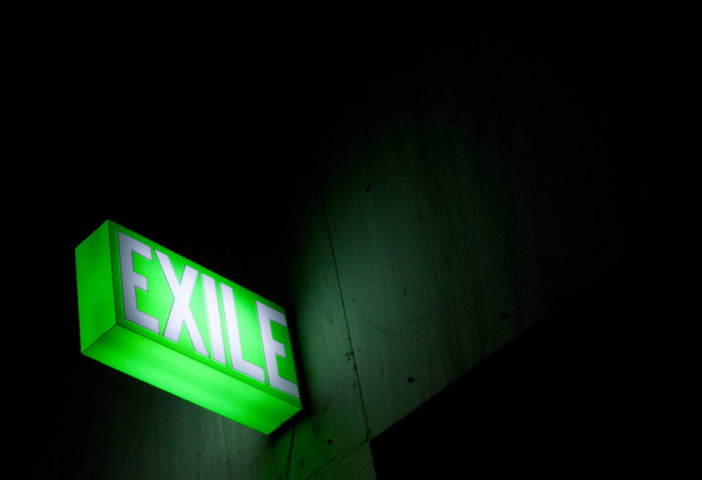 Exile by night.