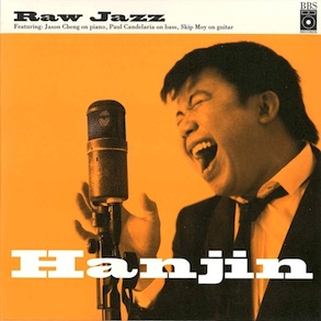 Hanjin Tan Raw Jazz 唱片公司: BBS Records