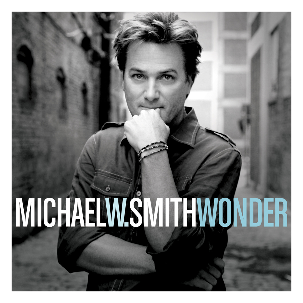 Michael W. Smith, Wonder