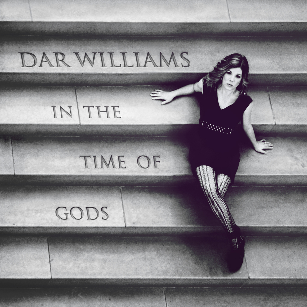 Dar Williams, In The Time of Gods