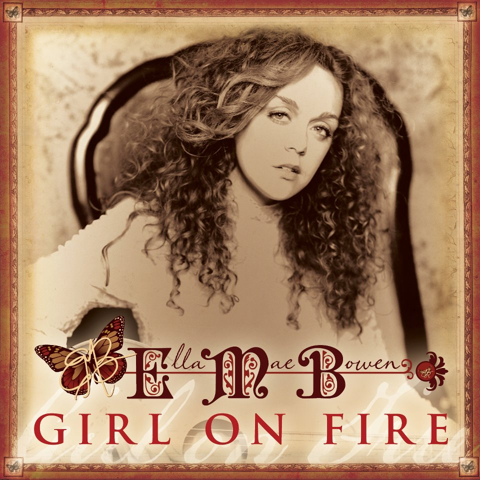 Ella Mae Bowen, Girl On Fire