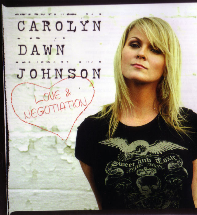 Carolyn Dawn Johnson, Love & Negotiation