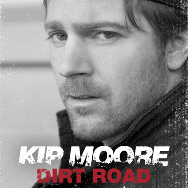 Kip Moore, Dirt Road