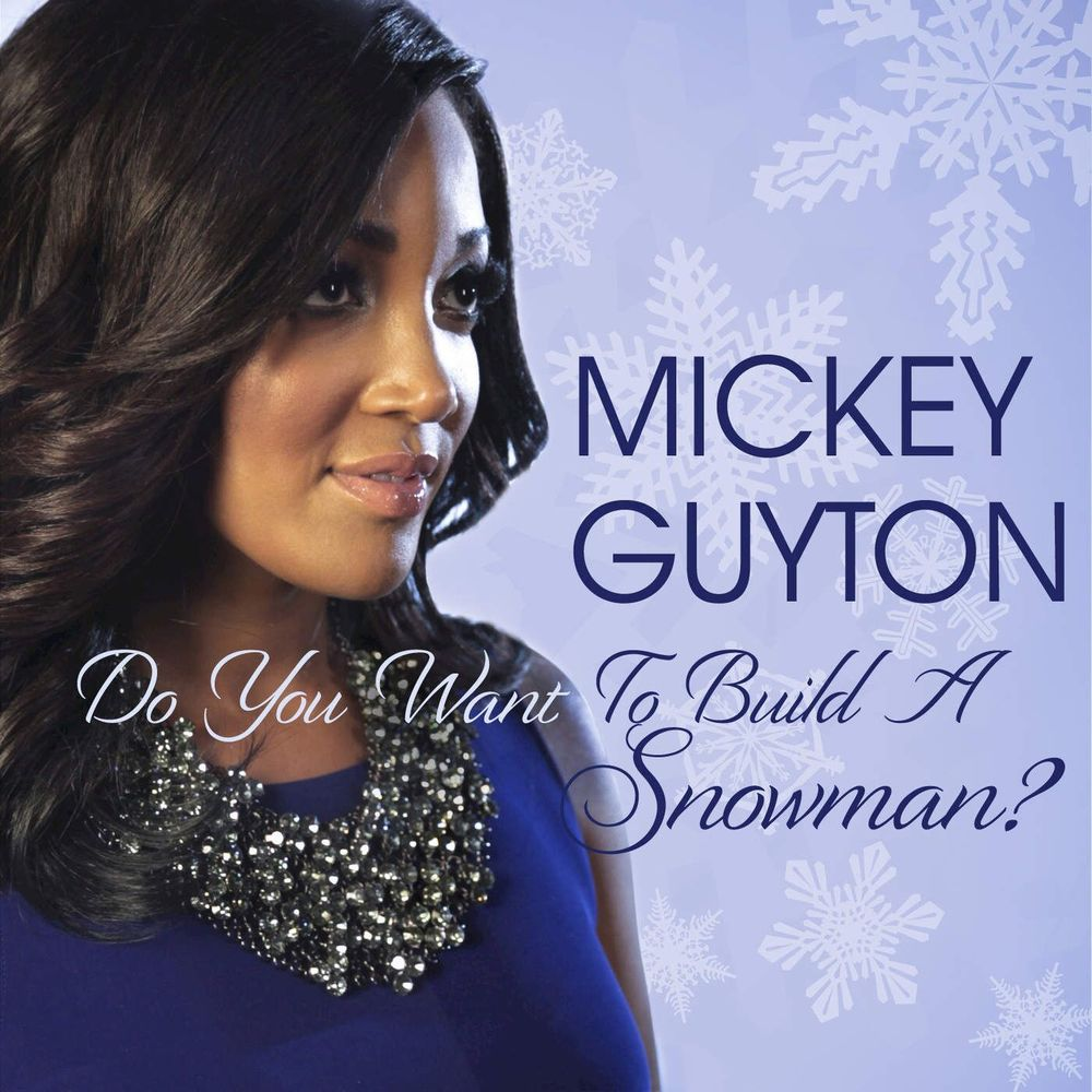 Mickey Guyton, Do You Want To Build A Snowman