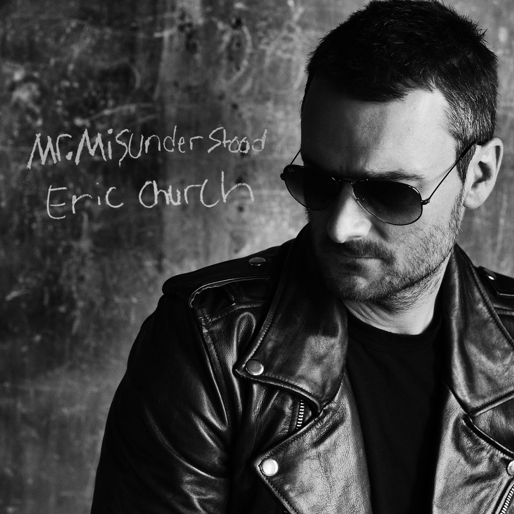Eric Church, Mr. Misunderstood