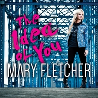 Mary Fletcher, The Idea of You