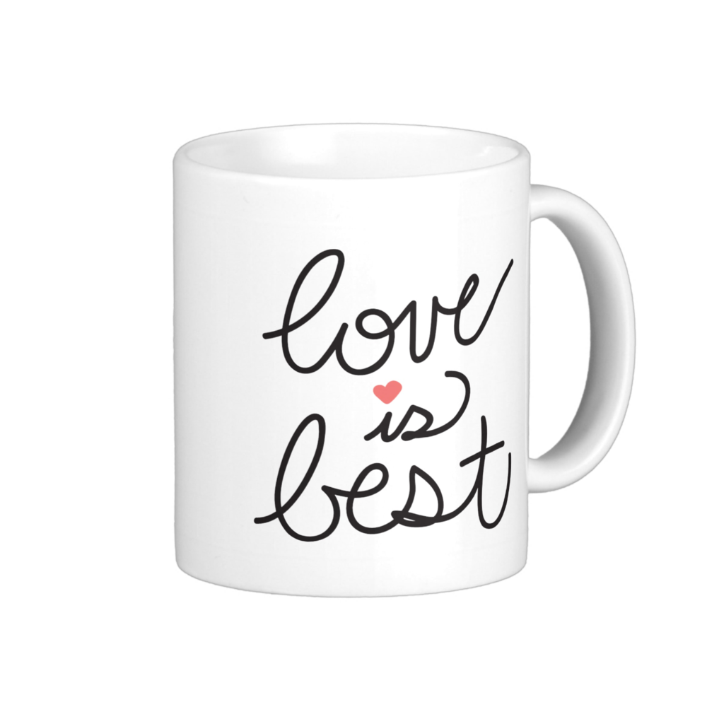 love is best coffee mug