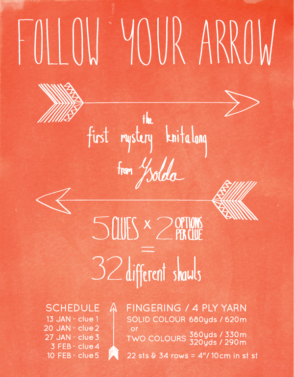 Follow your arrow - a mystery kal from Ysolda
