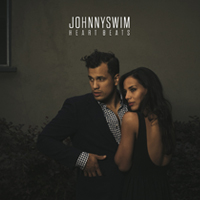"Johnnyswim ""Heart Beats"""