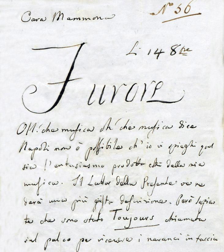 Oh/ che musica oh! che musica dice Napoli...    Dall'epistolario rossiniano:  fascicolo di 246 lettere ai genitori, 1812-1830. Fondazione Rossini di Pesaro.