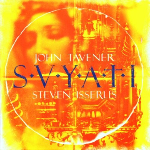 Tavener: Svyati and other works   Steven Isserlis  BMG/RCA
