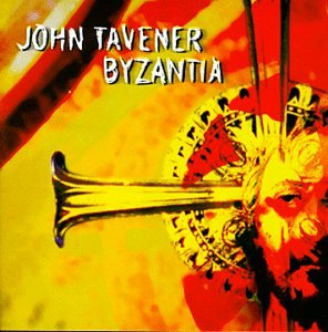 Tavener:  Byzantia   Various Artists  RCA Victor