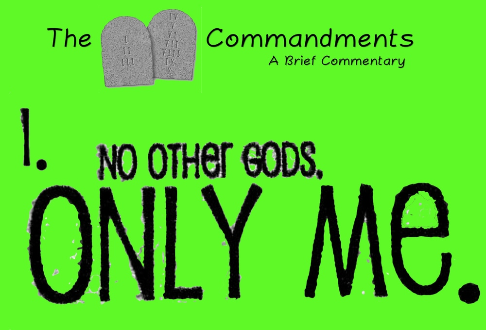 commandment 1.jpg