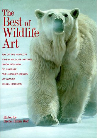 The Best Of Wildlife Art. Contains work by wildlife Artist Eric Wilson.