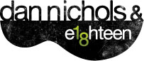 Dan Nichols & Eighteen
