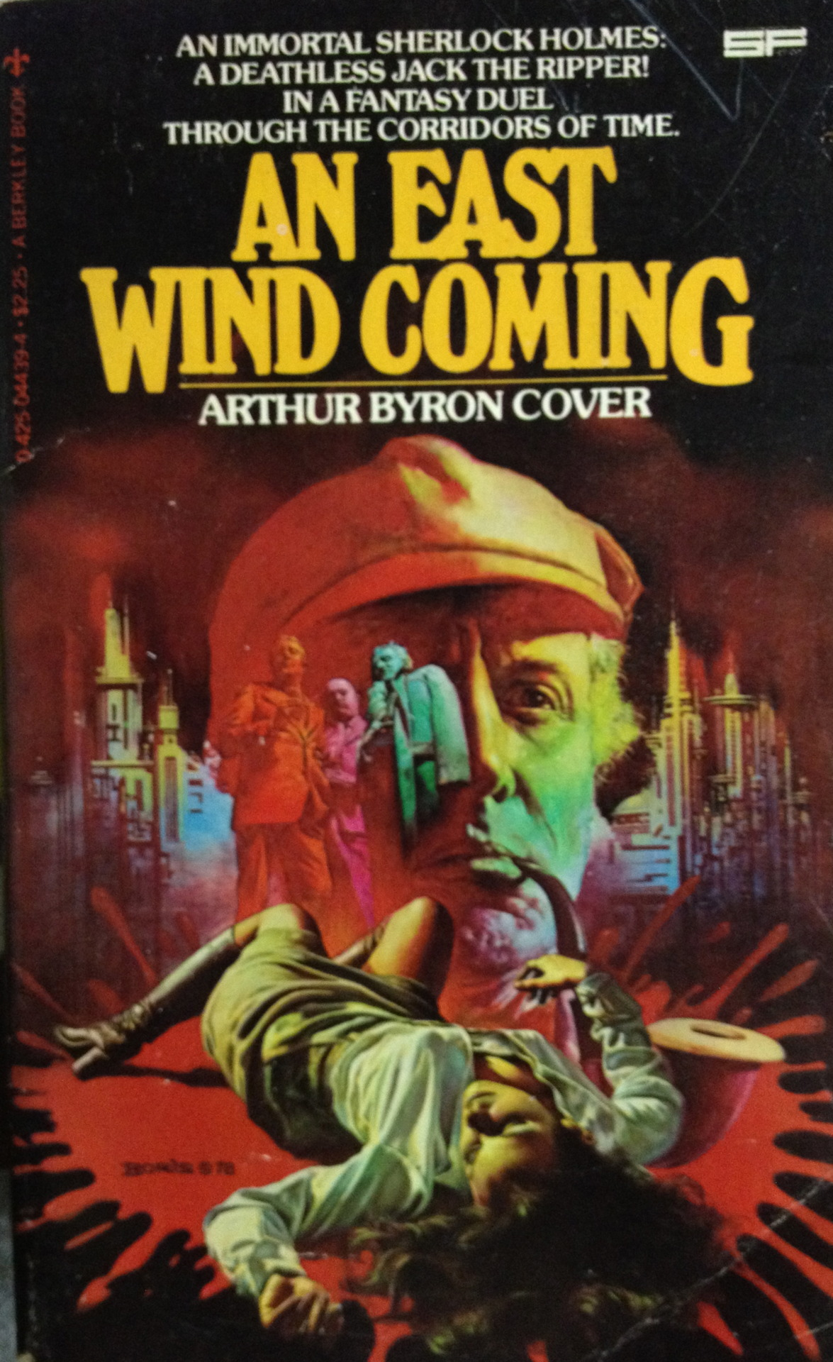 "Arthur Byron Cover wrote some cracked science fiction novellas in the 1970s, as part of the "" Weird Heroes "" and  Harlan Ellison' s "" Dangerous Visions "" series. I used to own a copy of Cover's ""The Platypus of Doom and Other Nihilists,"" a mass market paperback that is out of print and  as of February 2012 sells for $65 to $100 . But this one has survived on my shelf since high school: ""An East Wind Coming"" is somewhat more easy to get and here is the premise, Sherlock Holmes vs. Jack the Ripper:  It was two million years in the future and they were immortal — Holmes, Watson, all the Great Ones. With nothing to master but limitless Time. But that was before the killing began, bfore the world's greatest sleuth discovered that history's most heinous criminal was also ""alive"" and steeping the East End of the Eternal City in the blood of goddesses.       [Originally posted on my discontinued This Old Book Tumblr.]"