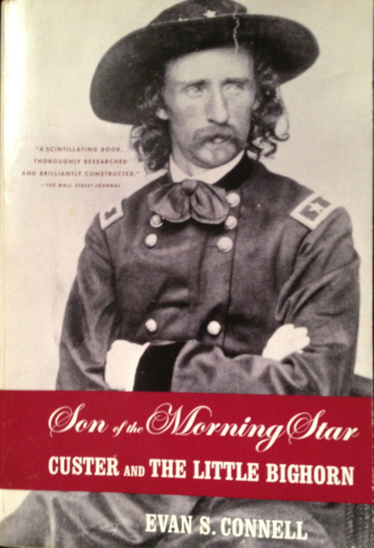 This exquisitely researched book by the novelist Evan S. Connell punctures many enduring myths about General Custer, the Little Bighorn, Crazy Horse and the other Indians who fought there. Buried in its pages are bits of Western lore and historical detail. It is an amazing piece of reportage.  Indians knew it as the valley of greasy grass. Greasy Grass is the usual translation, although there has been some quarreling about whether it ought not to be Rich Grass or perhaps Lodge Grass, these two expressions being very similar in the Crow language. However the name should be translated, Indians liked this valley and often camped there. Cottonwood trees beside the river provided not only firewood but a sort of ice cream —a frothy gelatin which accumulated when the bark was stripped off and the exposed trunk scraped.