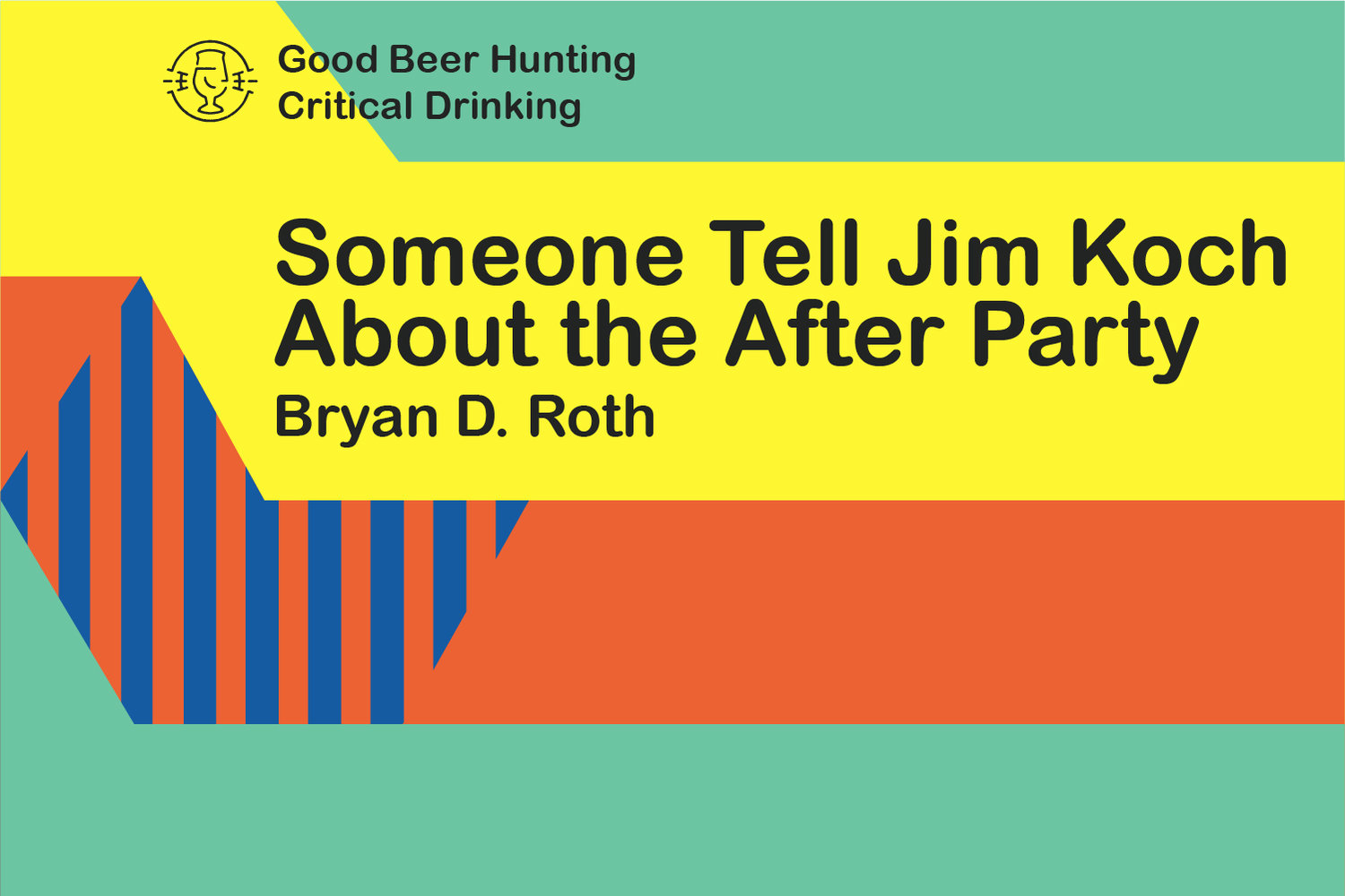 Someone Tell Jim Koch About The After Party Good Beer Hunting