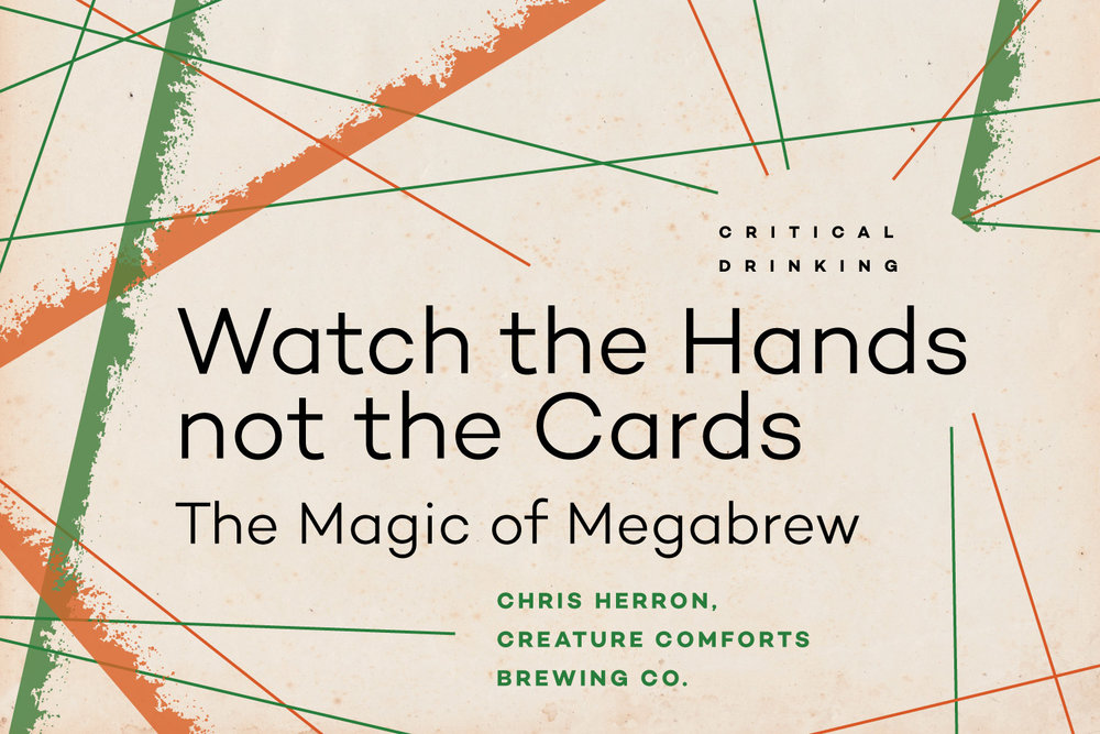 Watch the Hands, Not the Cards — The Magic of Megabrew
